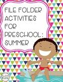 File Folder Activities for Preschool: Summer