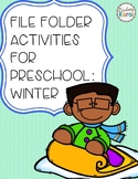 File Folder Activities for Preschool: Winter