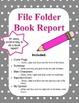 File Folder Book Report.  Reading Activity.  Fun Alternative!