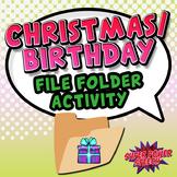 Christmas/Birthday File Folder Activity