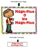 File Folder Game:  Magnetico o No Magnetico