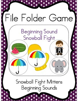 File Folder Game (Snowball Fight with Beginning Sounds)