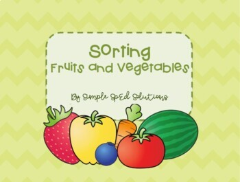 File Folder Game- Sorting Fruits and Vegetables
