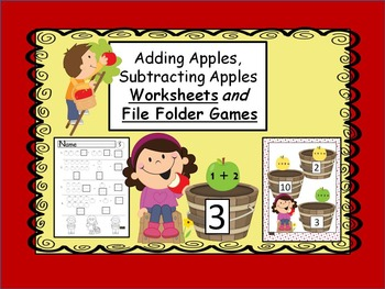 adding and subtracting worksheets and file folder game-apples