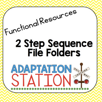 Functional Sequencing File Folder Activities-2 Step Routines