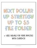 File Folder: Next Dollar Up (Up to $5)