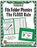 The FLOSS Rule- File Folder Phonics