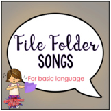 File Folder Songs for Basic Language
