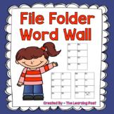 File Folder Word Wall