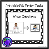 File Folder/Work System Task - When Questions