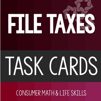 File Taxes Task Cards High School Special Education