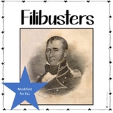 Filibusters of Texas Mexican Revolution MODIFIED for ELL or 4th Grade
