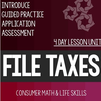 Filing Taxes Lesson Bundle- High School Special Education