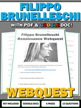 Filippo Brunelleschi Renaissance - Webquest with Key (Google Doc Included)