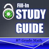 Fill In Study Guide--Entire DATA Strand for 8th Grade or Math 1/Algebra Review
