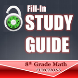 Fill In Study Guide--Entire Function Strand for 8th or Math 1/Algebra Review
