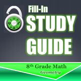 Fill In Study Guide--Entire GEO Strand for 8th Grade or Ma