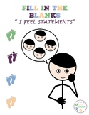 """Fill In The Blank:  """"I Feel"""" Statements"""