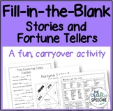 Fill-In-The-Blank Stories and Fortune Tellers