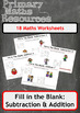 Fill In The Blanks: Addition and Subtraction Worksheets