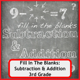 Fill In The Blanks: Addition and Subtraction Worksheets -