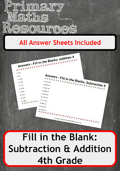 Fill In The Blanks: Addition and Subtraction Worksheets - 4th Grade