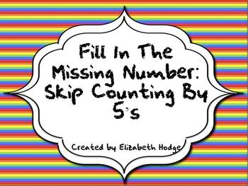 Fill In The Missing Number- Counting By 5's
