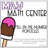 Fill In The Number Popsicle Kindergarten May Math Center