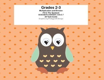 Fill In The Quotient-Grades 2-3 Multiplication and Division CCSS