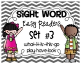 Fill In The Sight Word Readers Set #3 {what, it, is, this, go, play, have, look}