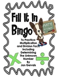 Fill It In Bingo (Multiplication and Division Facts)