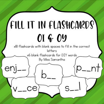 Fill It In Flashcards for Oi and Oy
