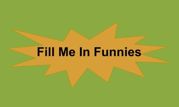 Fill Me In Funnies - a whole class grammar game