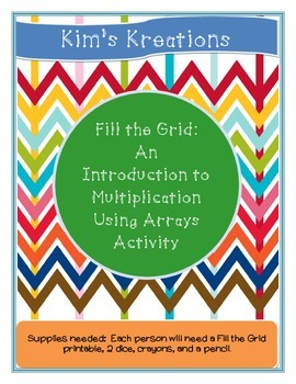 Fill The Grid: An Introduction to Multiplication with Arrays Activity