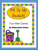 Fill Up My Bucket! Four Math Centers and Games, Addition,
