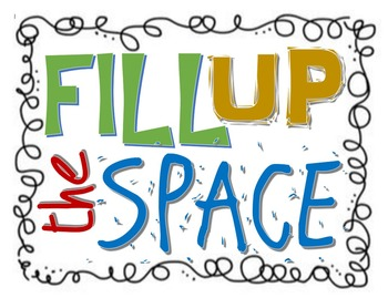 Fill Up the Space Poster