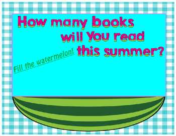 Fill Up the Watermelon/Summer Reading Book Fun! Primary/Elementary