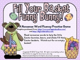 Fill Your Basket Funny Bunny! A Nonsense Word Fluency Practice Game