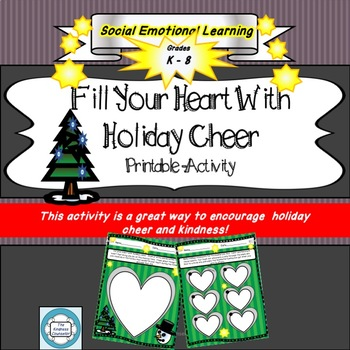 Fill Your Heart With Holiday Cheer- Printable Worksheet SEL Kindness