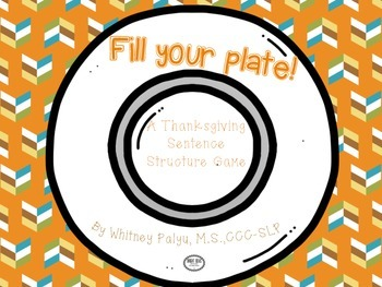 Fill Your Plate! Thanksgiving Sentences