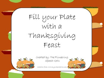 Fill Your Plate with a Thanksgiving Feast {An open ended game)