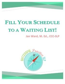 Fill Your Schedule To A Waiting List: Private Practice