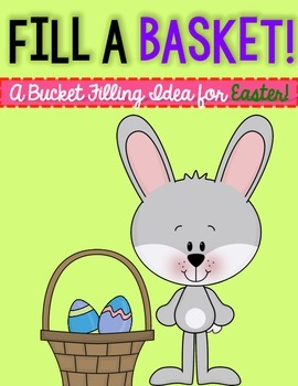 Fill a Basket-a FREEBIE Bucket Filling project for Easter!