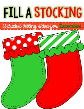 Fill a Stocking-a FREEBIE Bucket Filling project for December!