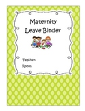 Fill in Substitute Binder Templates (Maternity, Long, and