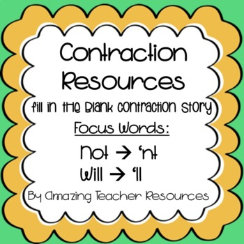 Fill In The Blank Contraction Story Contractions Not Nt And Will Ll