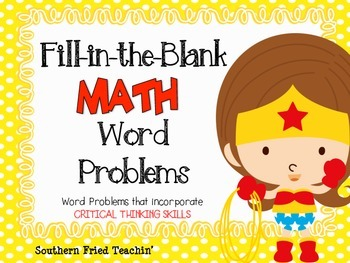 Math Critical Thinking Word Problems - Fill in the Blank