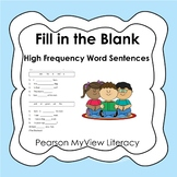 Fill in the Blank - Pearson MyView Literacy Vocabulary Hig