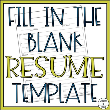 Fill in the Blank Resume Template- One Page & Ready to Print!