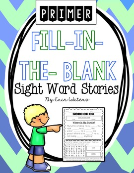Fill-in-the-Blank Sight Word Stories {Dolch Primer List}